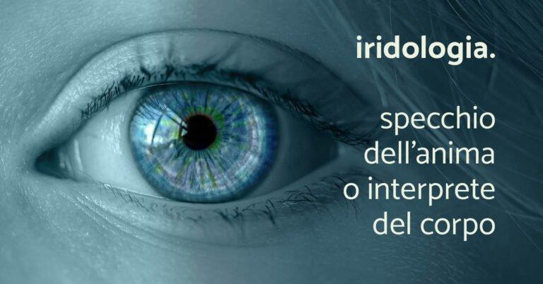 Iridologia - Naturopatia - Prevenzione Giovedì 13 Maggio 2021 2